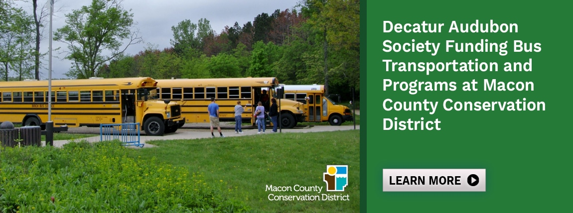 Decatur Audubon Society Funding Bus Transportation and Programs at Macon County Conservation District