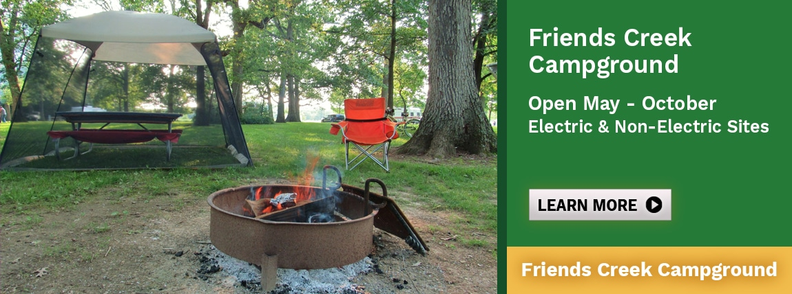 Friends Creek Campground Open May - October. Electric and non-electric sites.