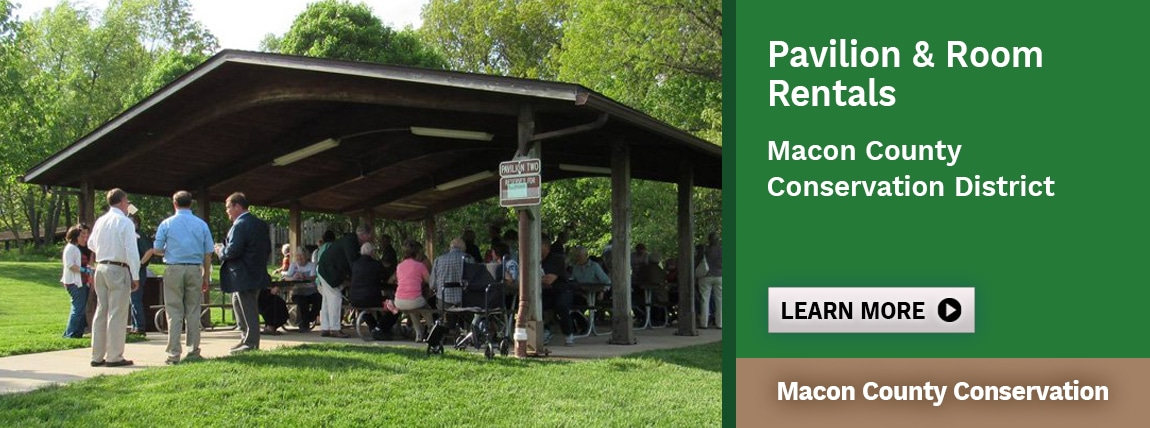 Pavilion & Room Rentals at Macon County Conservation District